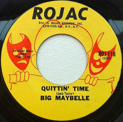 Big Maybelle_Quittin time