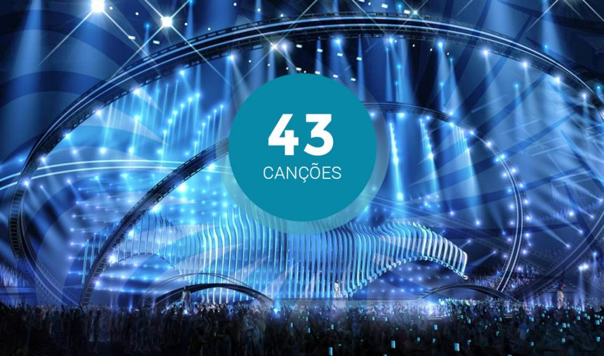As 43 canções do #Eurovision2018