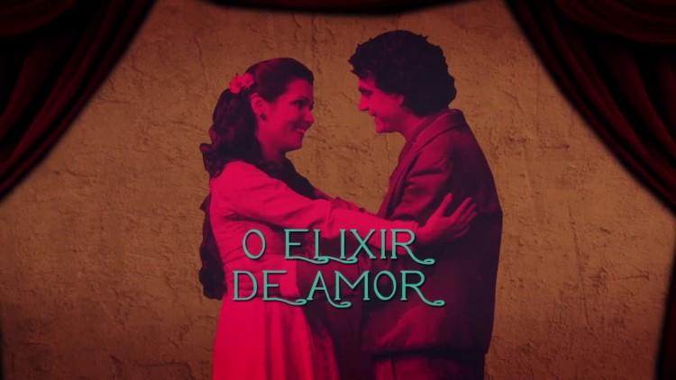O Elixir de Amor, de Gaetano Donizetti