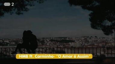 HMB feat. Carminho - O Amor é Assim