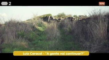 Luiz Caracol - A gente vai continuar?